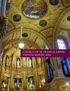 CHURCH OF ST. FRANCIS XAVIER ANNUAL REPORT 2014