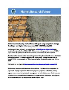 Concrete Cooling Market Information by Type (Ice cooling, Water cooling, Air cooling and Liquid nitrogen cooling), by Application (Infrastructure, Commercial, Industrial, and others) and Region - Forecast to 2022