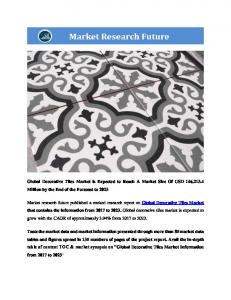 Decorative Tiles Market Information Report, By Product (Ceramic Tiles, Porcelain Tiles, Stone Tiles, and Others), By Application (Floors, Walls, and others), By End-Use (Residential and Commercial) and By Region - Global Forecast To 2023