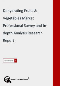 Dehydrating Fruits & Vegetables Market.pdf