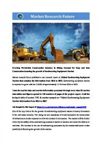 Earthmoving equipment market Information Report by Product (Loaders, Excavators, construction tractors and others), By Application (Construction, Mining, digging and others) and By Region - Global Forecast To 2022