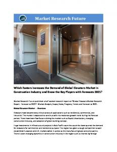 Elevators Market Information by Types (Passenger elevator, Good elevators, Capsule elevators, Automobile elevators, stretcher elevators, Hydraulic elevators) and by application (residential and commercial) - Forecast to 2021