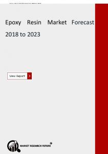 Epoxy Resin Market- Global Trends, Top Key Players Insight and Forecast till 2023