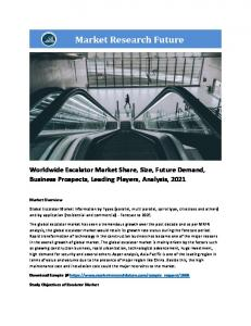 Escalator Market Information by Types (parallel, multi parallel, spiral type, crisscross and others) and by application (residential and commercial) - Forecast to 2021