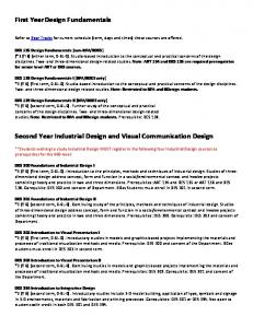 First Year Design Fundamentals Second Year Industrial Design and