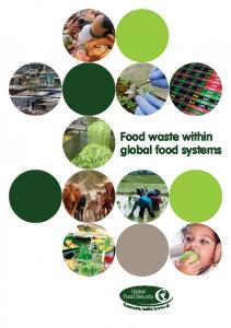 Food waste within global food systems - Global Food Security
