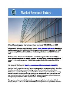 Global Insulating Glass Market Research Report - Forecast to 2022