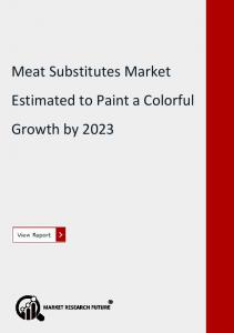 Global Meat Substitutes Market Estimated to Paint a Colorful Growth by 2023