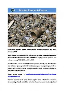 Metal Recycling Market, By Metal Type (Ferrous, Non-ferrous), Scrap Metal (Old Scrap, New Scrap), By End-user (Packaging, Shipbuilding, Automotive, Construction, Others) - Forecast till 2023