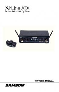 OWNER'S MANUAL Micro Wireless System - Samson Technologies