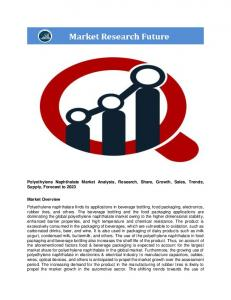 Polyethylene Naphthalate Market Information: by Manufacturing Process (acid and ester), by application (beverage bottling, food packaging, electronics, rubber tires, and others), and by region – Global Forecast till 2023