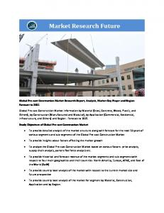 Pre-cast Construction Market Report Forecasts Healthy Growth by 2021