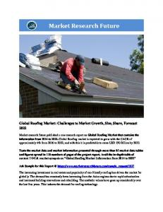 Roofing Market Information by roofing (Bituminous/Asphalt, Elastomeric, Metal, Tile, Built-up, and others), by application (Commercial, Residential, Industrial, and others) and Region - Forecast to 2022