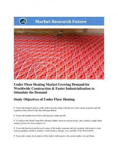 Under Floor Heating Market Research Report by Application ( Commercial, Industrial, residential) by Type ( Electric systems - heating cables ,heating mats Hydronic systems- heating pipes, sensors and thermostats, manifolds) - and Forecast to 2027
