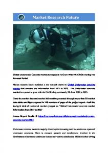 Underwater Concrete Market Research Report - Forecast to 2023